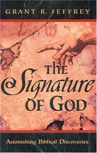 9780842367950: The Signature of God: Astonishing Biblical Discoveries