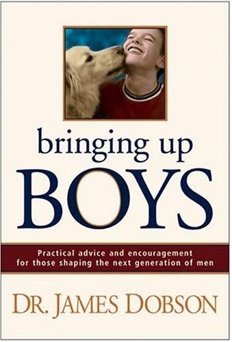 9780842369299: Bringing Up Boys