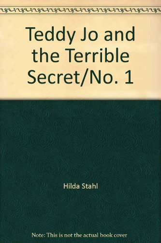 9780842369435: Teddy Jo & the Terrible Secret