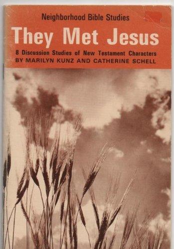 9780842370806: They Met Jesus