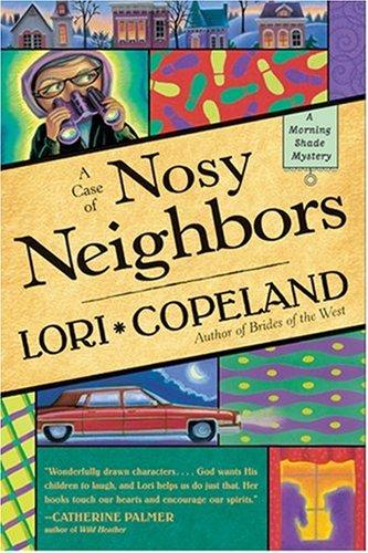 9780842371179: A Case of Nosy Neighbors (A Morning Shade Mystery)