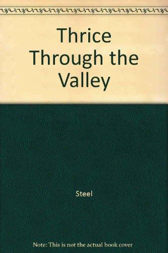 9780842371469: Thrice Through the Valley