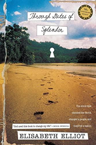 9780842371520: Through Gates of Splendor