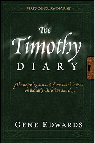 9780842371636: The Timothy Diary (First-Century Diaries)