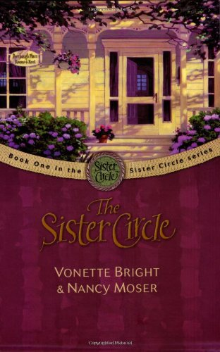 9780842371896: The Sister Circle (The Sister Circle Series #1)
