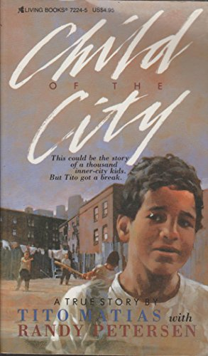 Child of the City: Matias, Tito with Petersen, Randy