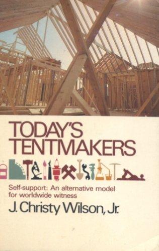 9780842372794: Today's Tentmakers