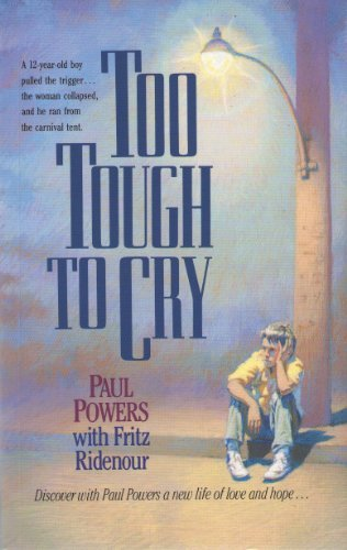 9780842372862: Too Tough Too Cry
