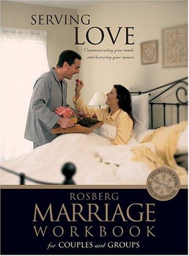 Serving Love (Rosberg Marriage Workbooks) (0842373438) by Rosberg, Barbara; Rosberg, Gary
