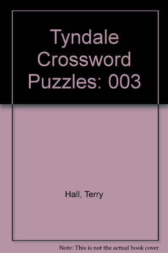 Tyndale Crossword Puzzles (0842373926) by Hall, Terry; Petersen, Randy