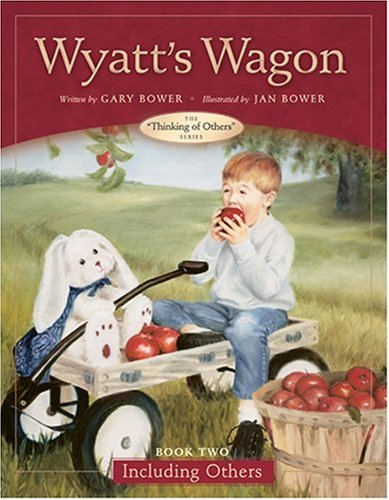 9780842374156: Wyatt's Wagon: Book Two--Including Others (Thinking of Others Books)
