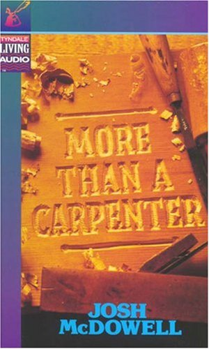 9780842374279: More Than a Carpenter