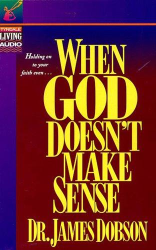 9780842374309: When God Doesn't Make Sense