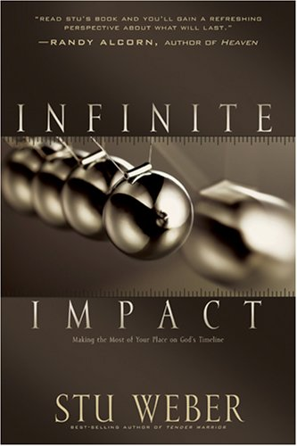 9780842374422: Infinite Impact: Making the Most of Your Place on God's Timeline