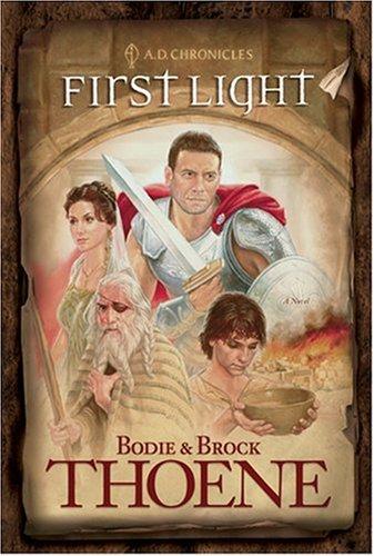 9780842375061: First Light (A. D. Chronicles, Book 1)