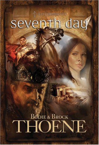 9780842375245: Seventh Day (A. D. Chronicles, Book 7)
