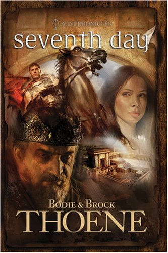 9780842375269: Seventh Day (A. D. Chronicles, Book 7)