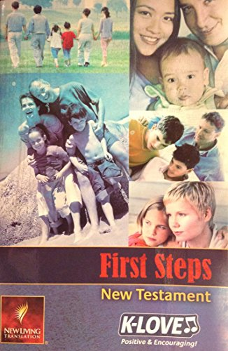 9780842376556: First Steps New Testament (New Living Translation, K-Love Positive & Encouraging)