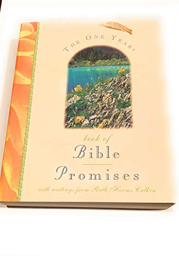 The One Year Book of Bible Promises (Paperback) (0842377441) by Ruth Harms Calkin