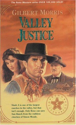 9780842377560: Valley Justice (Reno Western Saga #5)