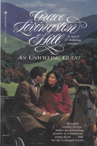 9780842377720: An Unwilling Guest (Living Books Romance)