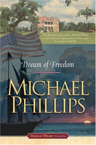 9780842377768: Dream of Freedom (American Dreams, Book 1)