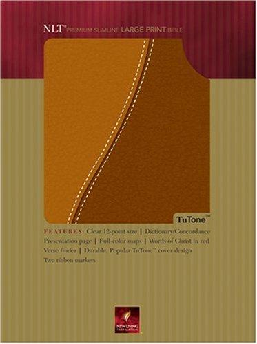 9780842377799: Premium Slimline Bible Large Print: NLT1, TuTone (Tutone Bibles)