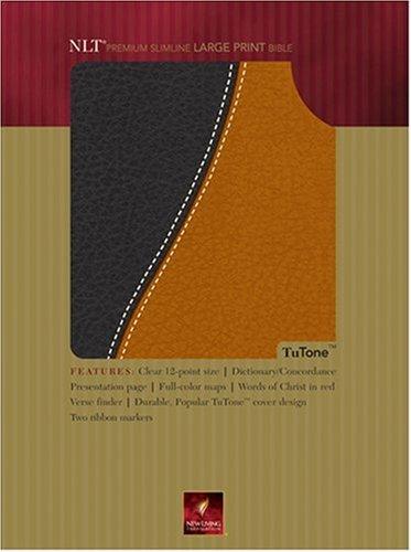 9780842377812: Premium Slimline Bible Large Print: NLT1, TuTone (Tutone Bibles)