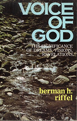 9780842378031: Voice of God: The Significance of Dreams, Visions, Revelations