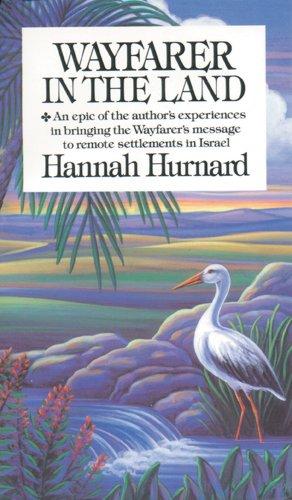 Wayfarer in the Land: Hannah Hurnard