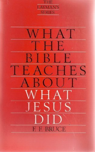 9780842378857: What the Bible Teaches About What Jesus Did