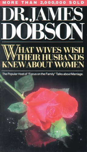 9780842378963: What Wives Wish Their Husbands Knew about Women