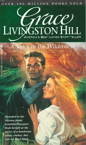 9780842379083: A Voice in the Wilderness (Grace Livingston Hill #91)