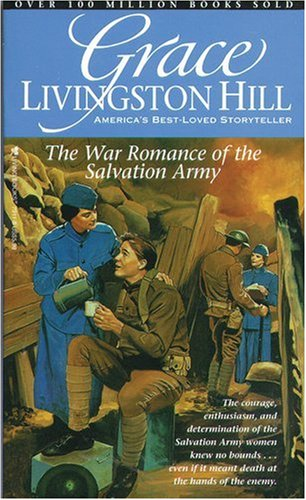 9780842379113: The War Romance of the Salvation Army (Grace Livingston Hill #21)