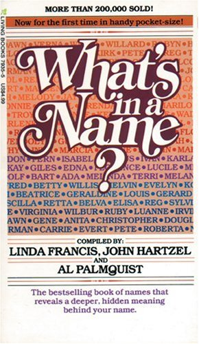 What's in a Name?: Francis, Linda, Hartzel,