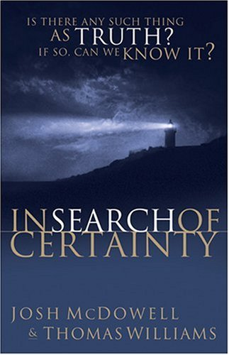 9780842379724: In Search of Certainty (Beyond Belief Campaign)