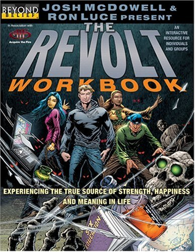 The Revolt Workbook (Beyond Belief Campaign) (0842379789) by McDowell, Josh D.