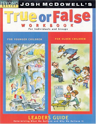 True or False Workbook Leader's Guide (Beyond Belief Campaign) (0842380140) by Josh D. McDowell