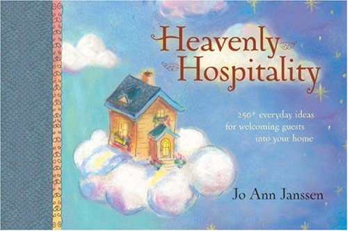 9780842381055: Heavenly Hospitality: 250+ Everyday Ideas for Welcoming Guests into Your Home (Focus on the Family Presents)