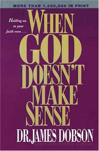 9780842382373: When God Doesn't Make Sense