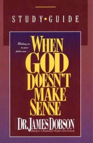 9780842382397: When God Doesn't Make Sense: A Study Guide