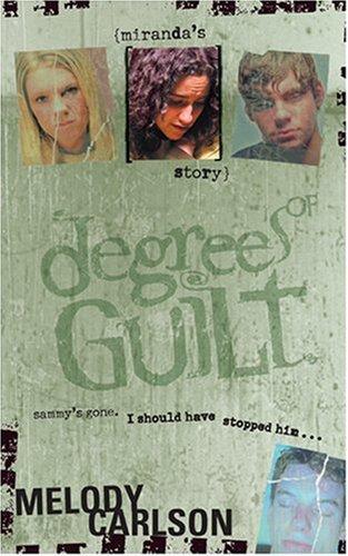 9780842382830: Degrees of Guilt: Miranda's Story (Degrees of Guilt, 2)
