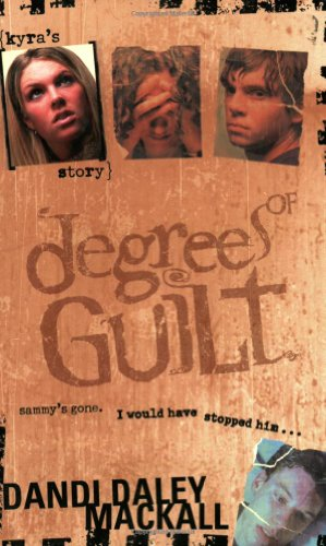 9780842382847: Degrees of Guilt: Kyra's Story (Degrees of Guilt, 1)