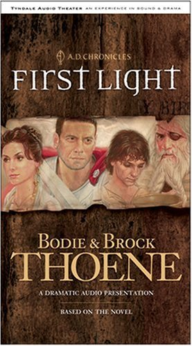 9780842382922: First Light: Sound and Drama (A. D. Chronicles, Book 1)