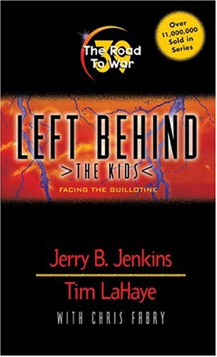 9780842383493: The Road to War: Facing the Guillotine (Left Behind: The Kids)