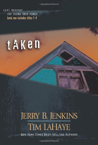 9780842383516: Taken (Left Behind: The Young Trib Force)