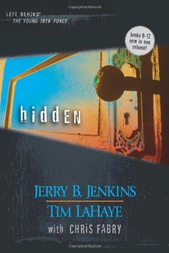 9780842383530: Hidden (Young Trib Force: Kids Left Behind, 3 / Left Behind: The Kids, Books 9-12)