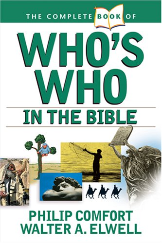 9780842383691: The Complete Book of Who's Who in the Bible (Complete Book Of... (Tyndale House Publishers))
