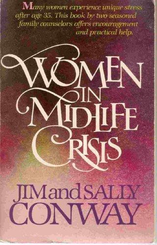 9780842383813: Women in Midlife Crisis