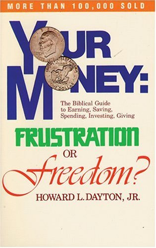 9780842387255: Your Money: Frustration or Freedom
